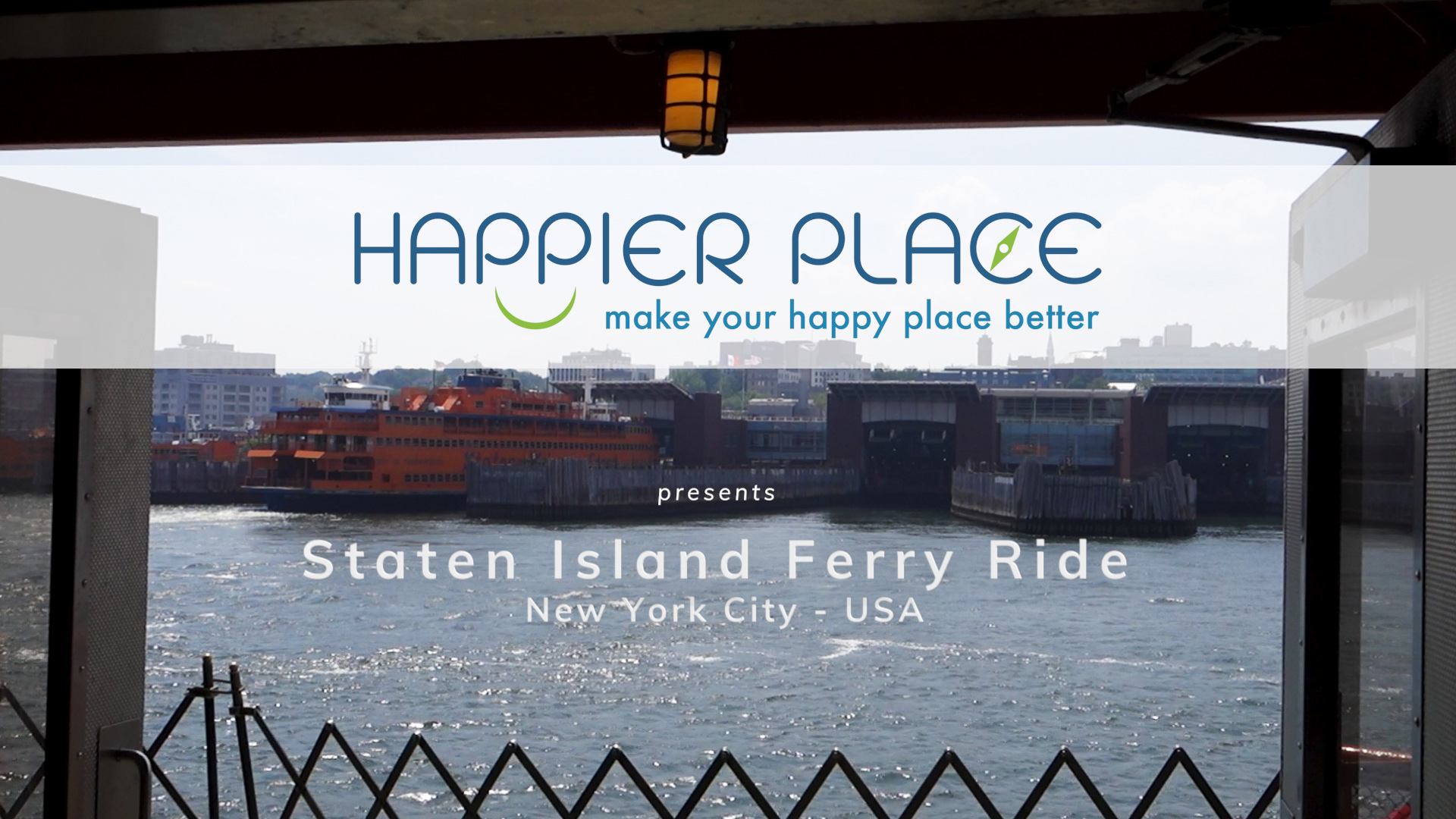 Staten Island Ferry Ride view of Staten Island - Happier Place